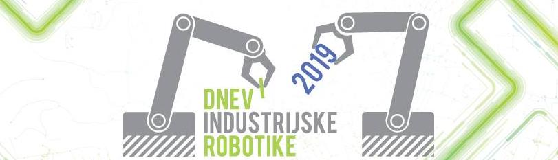 Dnevi industrijske robotike 2019!